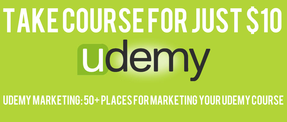 Udemy Marketing: 50+ Places For Marketing Your Udemy Course