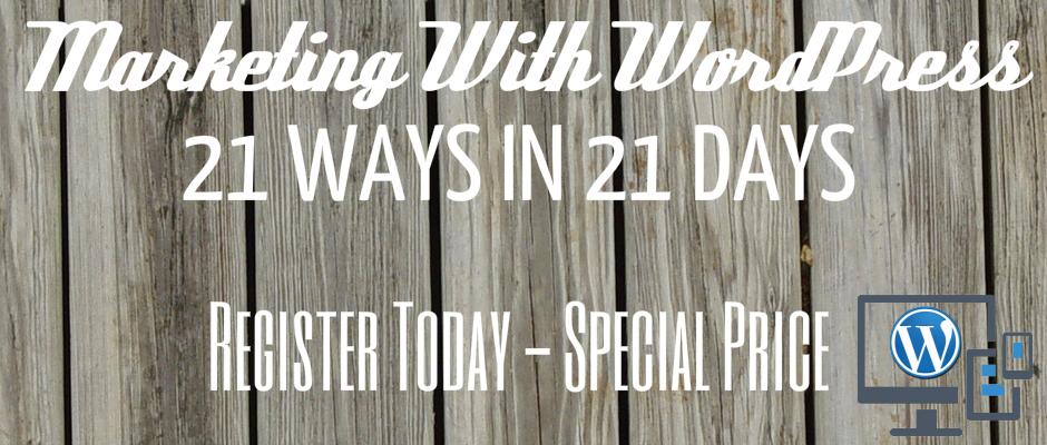 Marketing With WordPress 21 Days