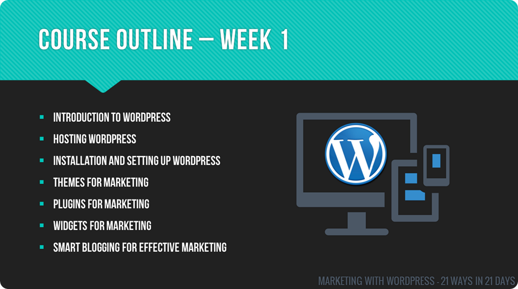 Marketing With WordPress - 21 Ways In 21 Days Course - Week 1