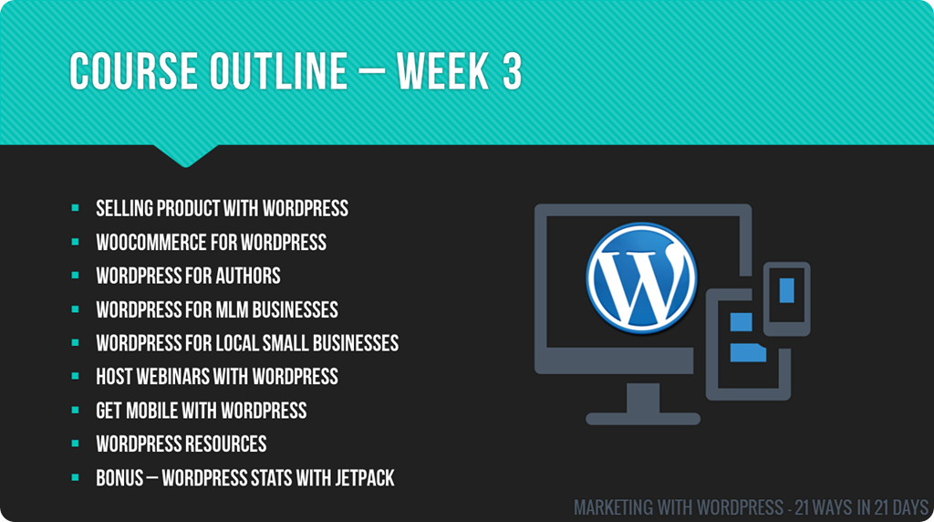 Marketing With WordPress - 21 Ways In 21 Days Course - Week 3