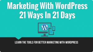 Marketing With WordPress Course
