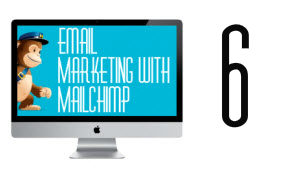 Dominate Your Niche With MailChimp - Module Six